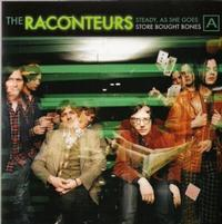The Raconteurs - Steady As She Goes/Store Bought Bones -  7 inch Vinyl