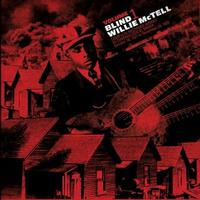 Blind Willie McTell - Complete Recorded Works in Chronological Order