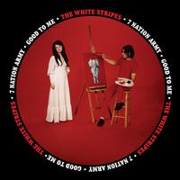 The White Stripes - Seven Nation Army/Good To Me -  7 inch Vinyl