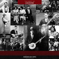 Various Artists - American Epic: The Best Of Country