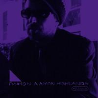 Damon Aaron - Highlands -  Vinyl Record