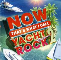 Various Artists - Now That's What I Call Yacht Rock Vol. 2