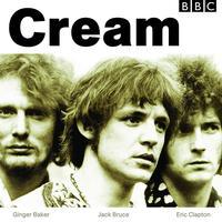 Cream - BBC Sessions