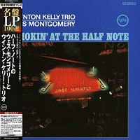 Wynton Kelly Trio and Wes Montgomery - Smokin' At The Half Note