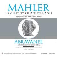 Maurice Abravanel - Mahler: Symphony of a Thousand -  200 Gram Vinyl Record