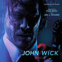 Tyler Bates and Joel J. Richard - John Wick: Chapter 2