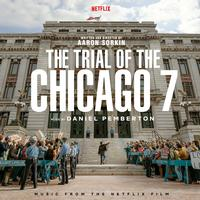 Daniel Pemberton - The Trial Of The Chicago 7