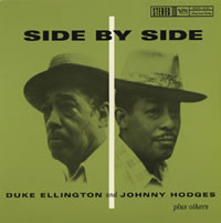 Duke Ellington and Johnny Hodges - Side By Side -  200 Gram Vinyl Record