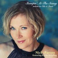 Nicki Parrott feat. Byron Stripling - Stompin' At The Savoy: Tribute to Ella & Louis