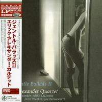 Eric Alexander Quartet - Gentle Ballads II