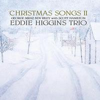 Eddie Higgins Trio - Christmas Songs II
