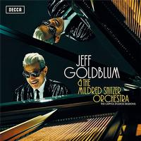Jeff Goldblum and The Mildred Snitzer Orchestra - The Capitol Studios Sessions