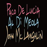 Paco De Lucia, Al Di Meola & John McLaughlin - The Guitar Trio