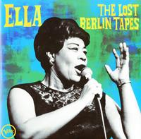 Ella Fitzgerald - Ella: The Lost Berlin Tapes