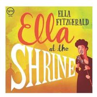 Ella Fitzgerald - Ella At The Shrine