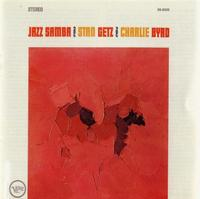 Stan Getz and Charlie Byrd - Jazz Samba