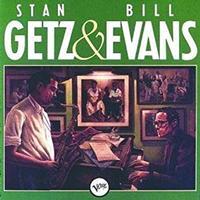 Stan Getz & Bill Evans - Stan Getz & Bill Evans -  Vinyl Record