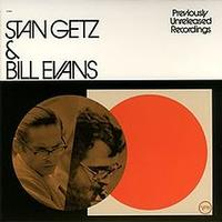 Stan Getz & Bill Evans - Stan Getz & Bill Evans