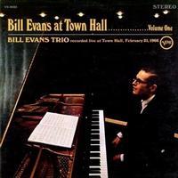 Bill Evans - Bill Evans At Town Hall Vol. 1