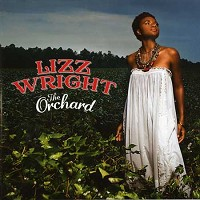 Lizz Wright - The Orchard