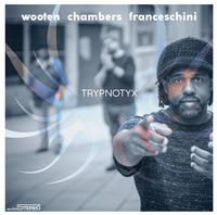 Victor Wooten, Dennis Chambers and Bob Franceschini - Trypnotyx