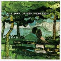 Ben Webster - The Soul Of Ben Webster