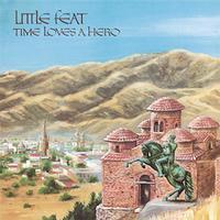 Little Feat - Time Loves A Hero -  180 Gram Vinyl Record