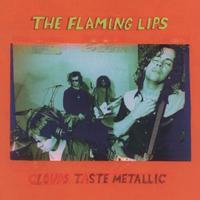The Flaming Lips - Clouds Taste Metallic