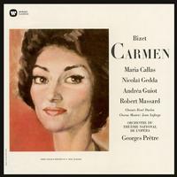 Maria Callas, Nicolai Gedda, Andrea Guiot, Robert Massard and Georges Pretre - Bizet: Carmen