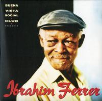 Ibrahim Ferrer - Buena Vista Social Club Presents -  180 Gram Vinyl Record