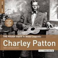Charley Patton - Rough Guide To Charley Patton -  Vinyl Record