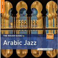 Various Artists - Rough Guide To Arabic Jazz