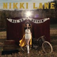 Nikki Lane - All Or Nothin'