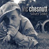 Vic Chesnutt - Silver Lake -  180 Gram Vinyl Record