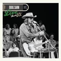 Doug Sahm - Live From Austin TX