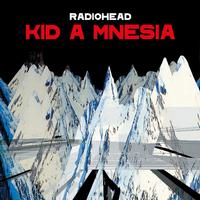 Radiohead - KID A MNESIA