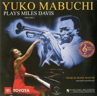 Yuko Mabuchi - Yuko Mabuchi Plays Miles Davis Volume 2