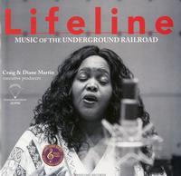 Lifeline Quartet - Lifeline: Music Of The Underground Railroad