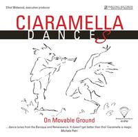Ciaramella Ensemble Gilbert - Dances On Movable Ground