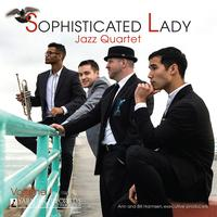 Sophisticated Lady Jazz Quartet - Sophisticated Lady Jazz Quartet