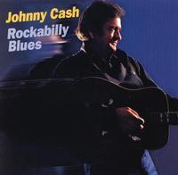 Johnny Cash - Rockabilly Blues