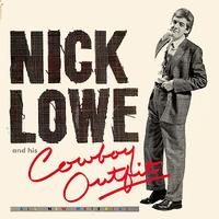 Nick Lowe - Nick Lowe And His Cowboy Outfit -  Vinyl Record