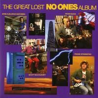 The No Ones - The Great Lost No Ones Album