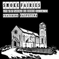 Smoke Fairies - Live At St. Pancras Old Church