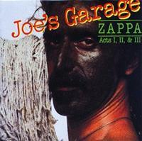 Frank Zappa - Joe's Garage: Acts 1, 2 & 3