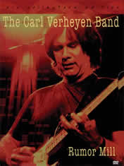The Carl Verheyen Band - Rumor Mill
