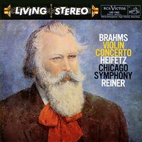 Fritz Reiner - Brahms: Violin Concerto/ Jascha Heifetz, violin