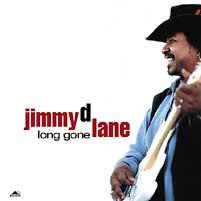Jimmy D. Lane - Long Gone