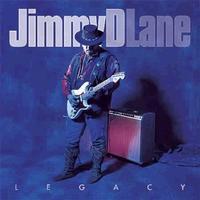 Jimmy D. Lane - Legacy -  CD