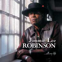Jimmie Lee Robinson - All My Life -  CD